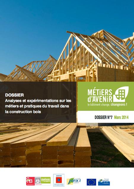Analyses et expérimentations sur les métiers et pratiques du travail dans la construction bois