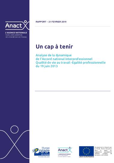 Un cap à tenir. Analyse de la dynamique de l'Accord national interprofessionnel sur la Qualité de vie au travail-Égalité professionnelle du 19 juin 2013