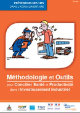 Méthodologie et outils pour concilier santé et productivité dans l'investissement industriel