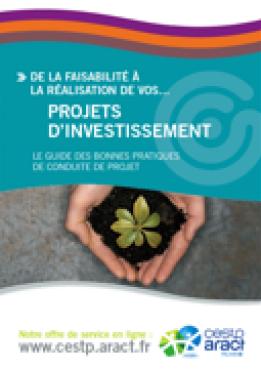 Projets d'investissement. Guide des bonnes pratiques de conduites de projet