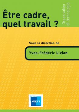 couverture ouvrage - Etre cadre, quel travail ?