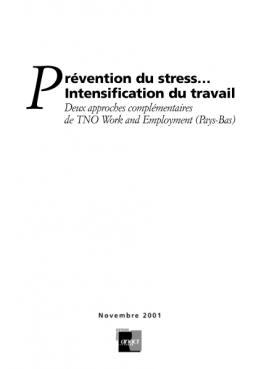 Prévention du stress... Deux approches complémentaires de TNO Work and Employment (Pays-Bas)