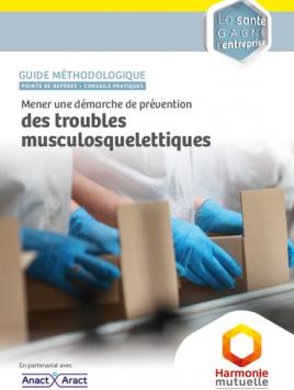 Guide méthodologique. Mener une démarche de prévention des troubles musculosquelettiques