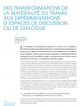 Des transformations de la matérialité du travail aux expérimentations d'espaces de discussion ou de dialogue