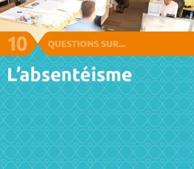 10 questions sur... l'absentéisme