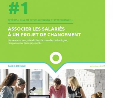 Associer les salariés à un projet de changement. Nouveaux process, introduction de nouvelles technologies, réorganisation, déménagement…