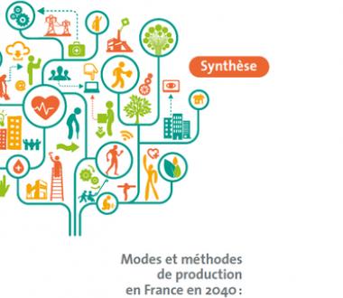Modes et méthodes de production en France en 2040 : quelles conséquences pour la santé et la sécurité au travail ?