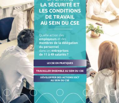 Agir sur la santé, la sécurité et les conditions de travail au sein du CSE
