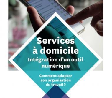 Services à domicile, intégration d'un outil numérique : comment adapter son organisation du travail ?