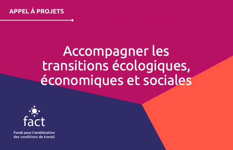 Accompagner les transitions écologiques, économiques et sociales