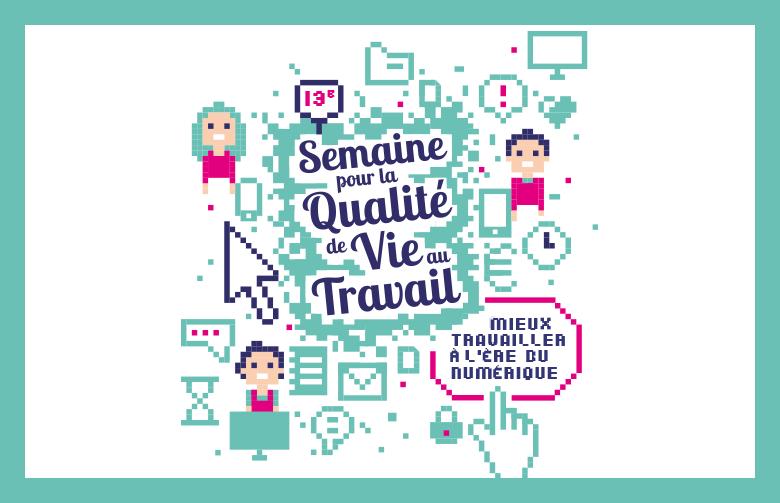 Visuel Semaine pour la qualité de vie au travail 2016