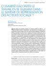 Comment raconter le travail en se glissant dans le système de représentation des acteurs sociaux