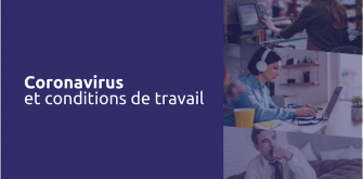 Coronavirus : quels enjeux de conditions de travail ?