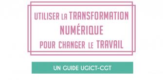 L'Ugict-CGT  lance un outil d'aide à la négociation sur le volet numérique de la qualité de vie au travail
