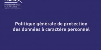 Politique générale de protection des données à caractère personnel