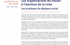 Les organisations du travail à l'épreuve de la crise. Les pratiques de dialogue social