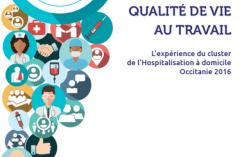 Qualité des soins et qualité de vie au travail. L'expérience du cluster de l'Hospitalisation à domicile